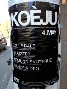 Koeju poster outside Revolver, Oslo