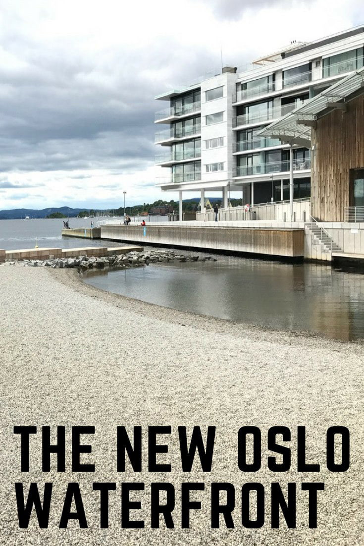 The waterfront of Oslo, Norway, continues to develop at a rapid pace.