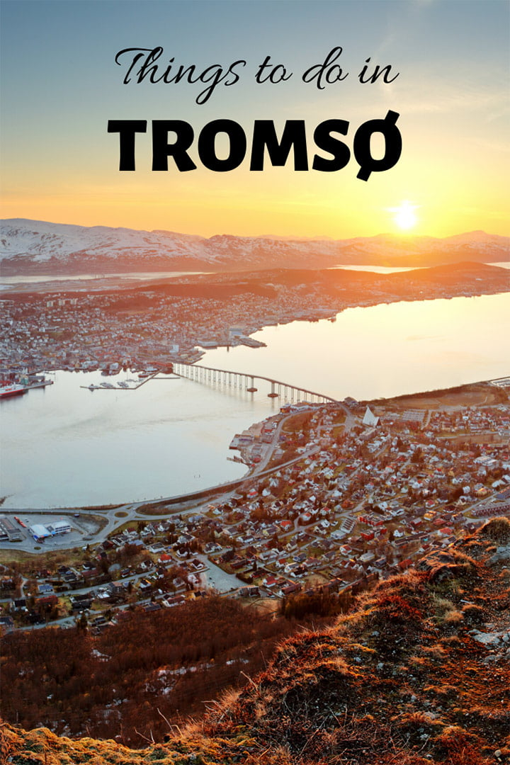 Things to do in Tromsø, Norway