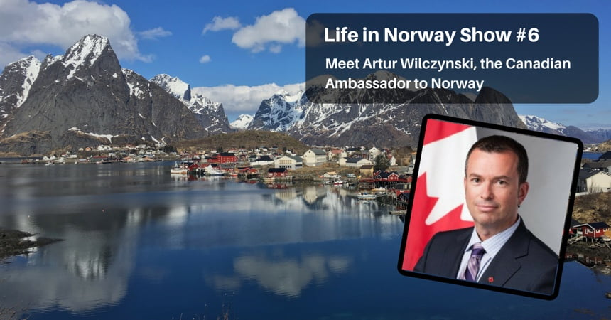 Canadian Ambassador to Norway Interview