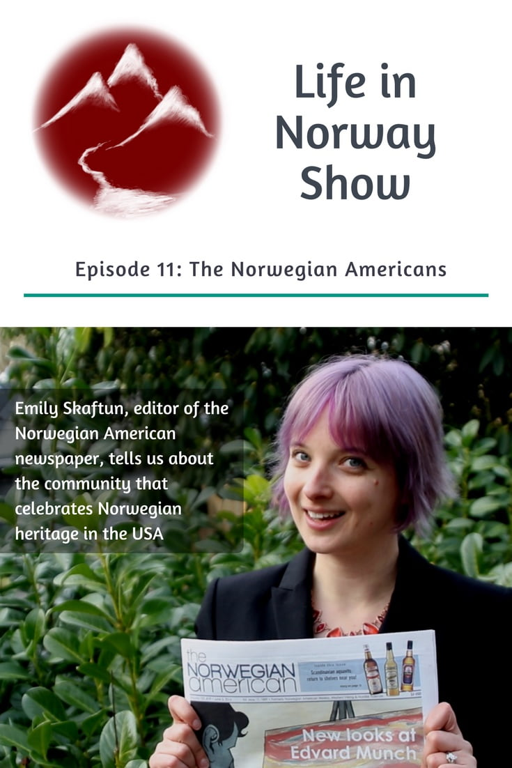 Podcast: Meet the Norwegian Americans with Emily Skaftun, editor of the Norwegian American newspaper.