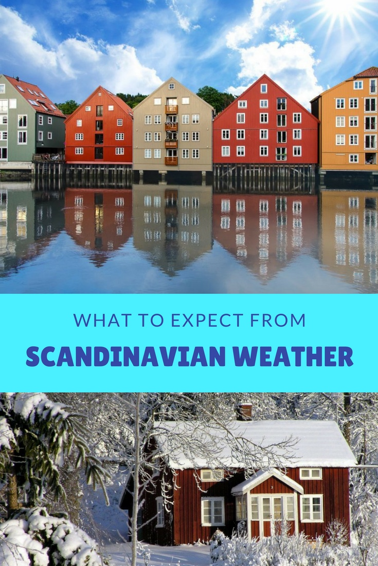 The weather in Scandinavia: What to expect from the Nordic climate.