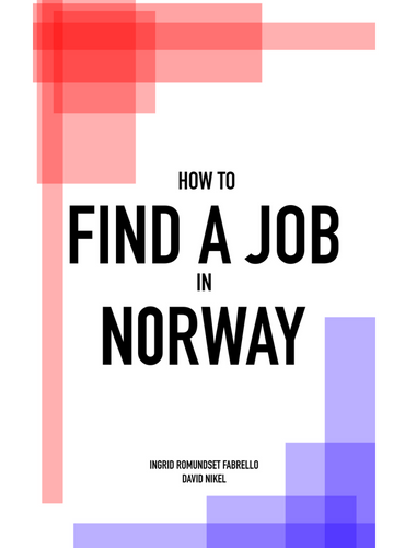 How to Find a Job in Norway book cover: Everything that English-speaking expat job-seekers need.