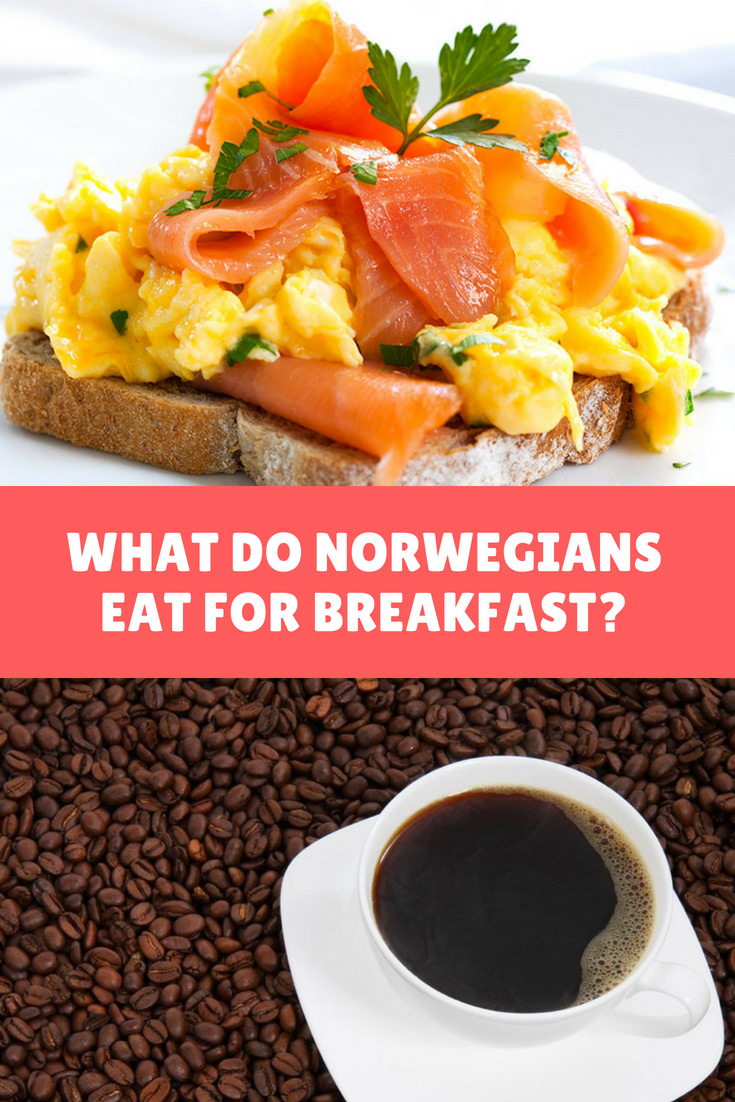 Breakfast in Norway: What Norwegians eat for their morning meal.