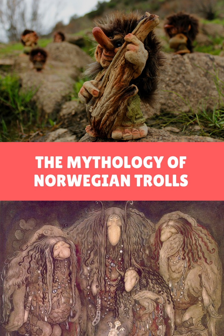 Trolls in Norway: A famous icon of Scandinavia, but one with a fascinating mythology.