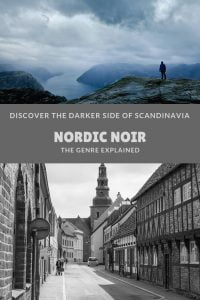 The Nordic noir genre: Scandinavian crime fiction is popular but what is it?