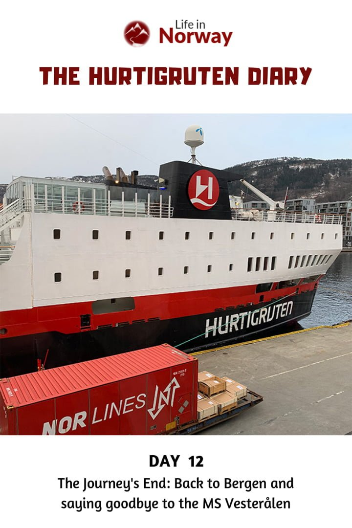 Life in Norway Hurtigruten Diary Day 12: The Journey's End: Back to Bergen and saying goodbye to the MS Vesterålen