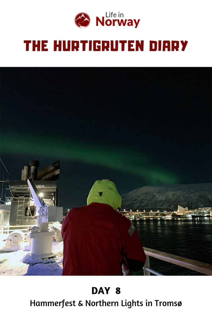Life in Norway Hurtigruten Diary Day 8: Blizzards on the deck, Hammerfest in the snow, and northern lights in Tromsø.