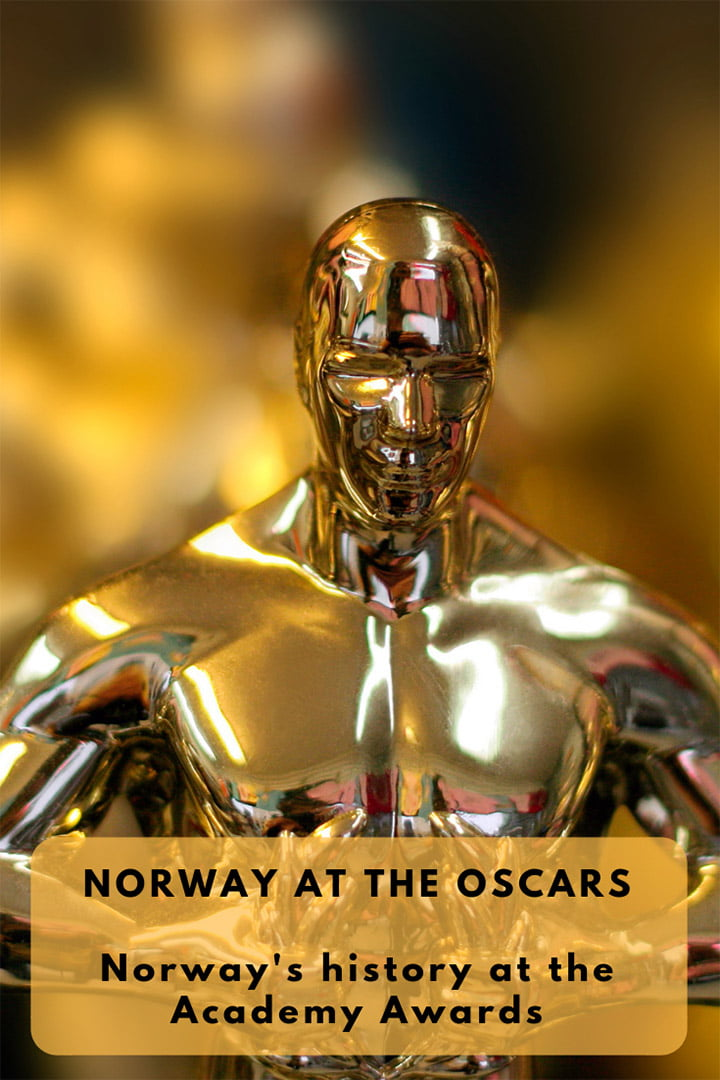 Norway at the Oscars: The history of how Norwegian movies have performed on the international stage.