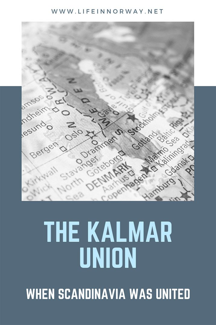 Scandinavian History: The Kalmar Union of Norway, Sweden and Denmark