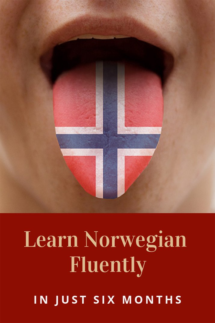 Learn Norwegian fluently in just six months