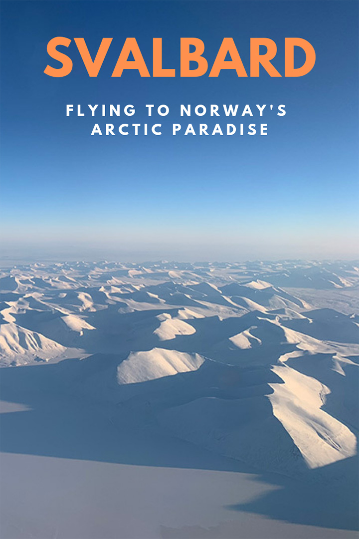 Flying to Svalbard: How to get to Norway's arctic archipelago