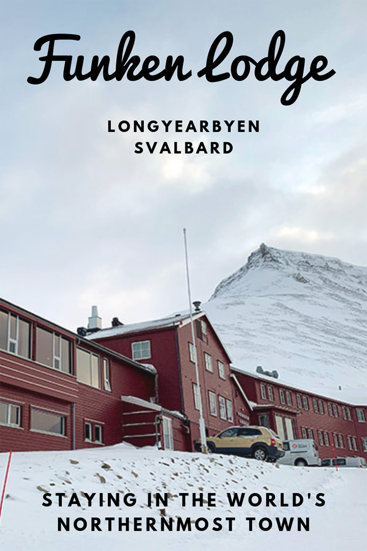 Hotel review: Funken Lodge in Longyearbyen, Svalbard. What it's like to stay in the world's northernmost town.