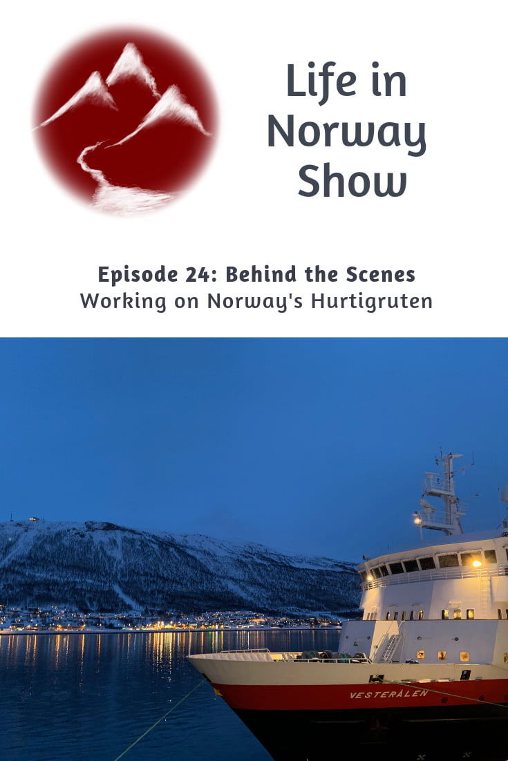 Behind the scenes: Working on Norway's Hurtigruten cruise line