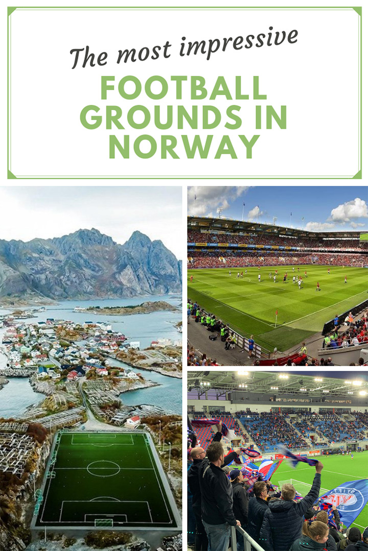 The most impressive football grounds in Norway. Football stadiums from the National Stadium in Oslo to a pitch on a windswept Arctic island