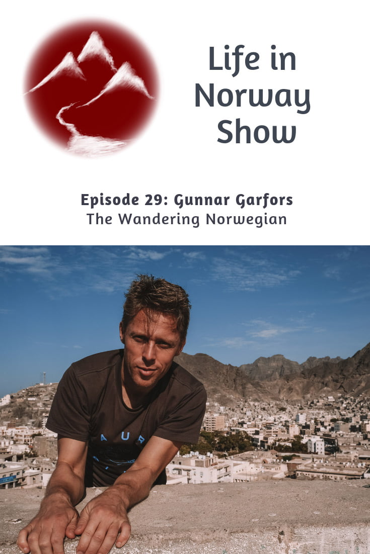 Life in Norway Show Episode 29: Norwegian journalist Gunnar Garfors has visited every country in the world - twice!