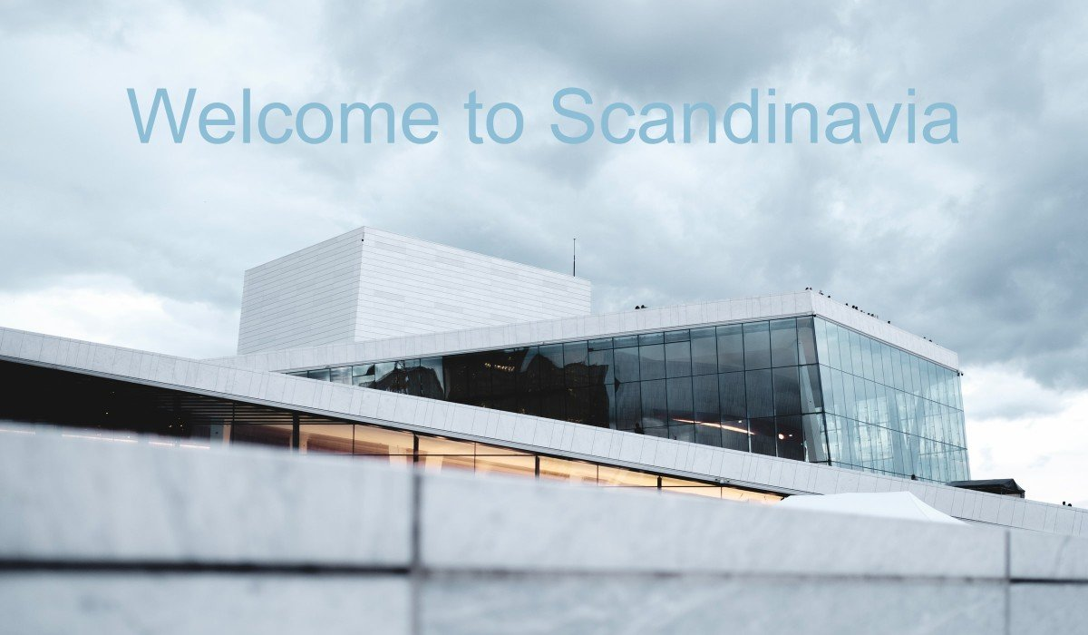 Welcome to Scandinavia