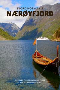 The Nærøyfjord in western Norway