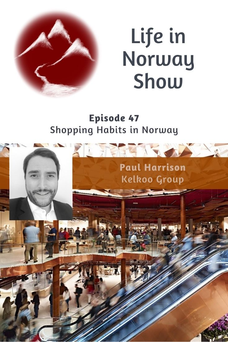 Shopping Habits in Norway with Paul Harisson