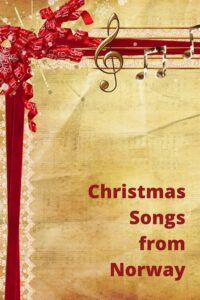 Christmas songs from Norway Pinterest image