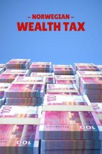 Norwegian Wealth Tax Explained