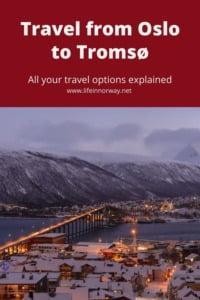 Oslo to Tromsø in Norway