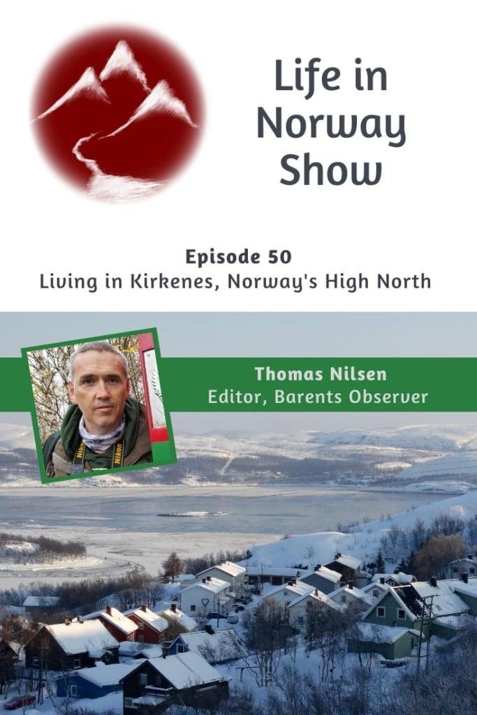 Life in Norway Show Living in Kirkenes