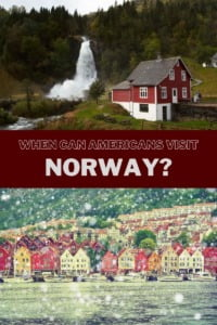 When Can Americans Visit Norway pin
