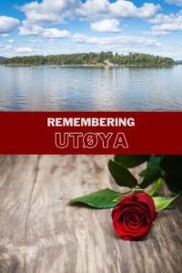 Remembering Utoya Norway