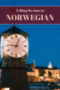 Telling the time in Norwegian pin